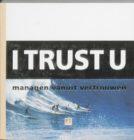 Organiseren vanuit vertrouwen